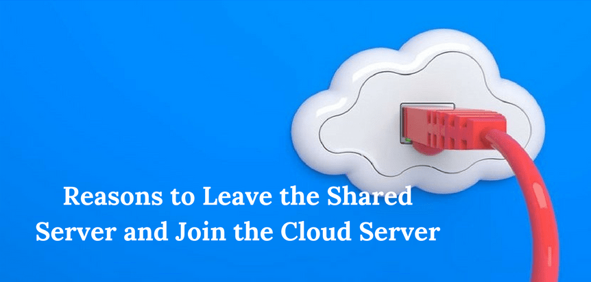 5-reasons-leave-shared-server-join-cloud-server-min