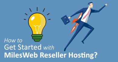 How to Get Started with MilesWeb Reseller Hosting?