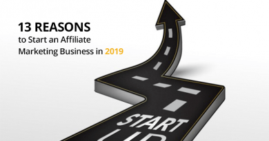 13 Reasons to start an affiliate marketing business in 2019