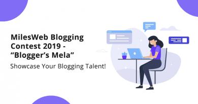 "MilesWeb Blogging Contest 2019 ""Blogger's Mela"" – Showcase Your Blogging Talent!"
