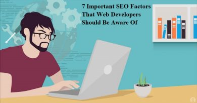 7 Important SEO Factors That Web Developers Should Be Aware Of