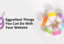 9 Eggcellent Things You Can Do on Your Website this Easter