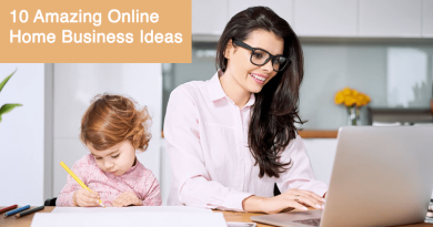 10 Amazing Online Home Business Ideas