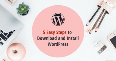 5 Easy Steps to Download and Install WordPress