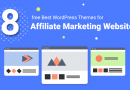 8 Best free WordPress Themes for Affiliate Marketing Websites