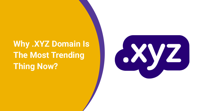 Why .XYZ domain is trending
