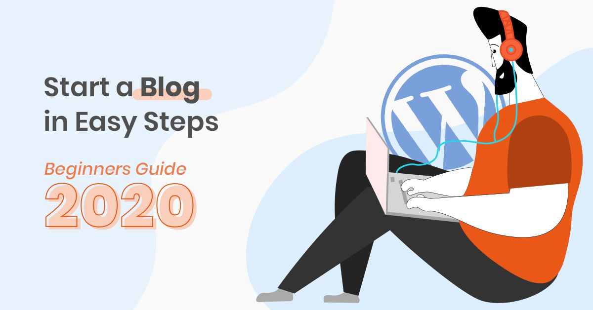 How to Start a Blog in Easy Steps- [Beginners Guide 2020]- MilesWeb