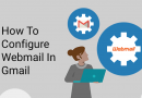 How To Configure Webmail In Gmail?