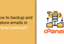 How to back up and restore emails in cPanel webmail?