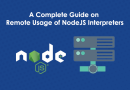 A Complete Guide on Remote Usage of Node.js Interpreters