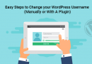 Easy Steps to Change your WordPress Username – (Manually or With A Plugin)