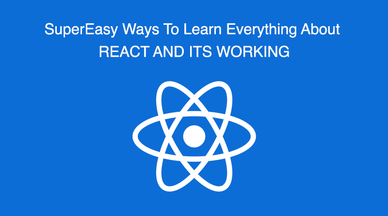 React and its working