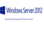 5 Reasons Why You Should Upgrade To Windows Server 2012