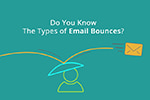 Do You Know the Types of Email Bounces?
