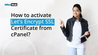 How to activate Let's Encrypt SSL Certificate on Your Website from cPanel?