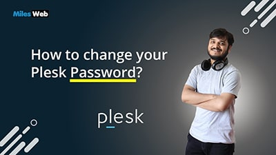 How to change your Plesk Password?