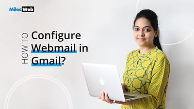 How to Configure Webmail in Gmail