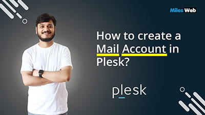 How to create a Mail Account in Plesk